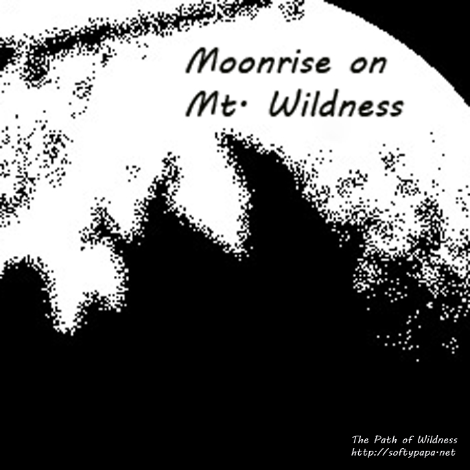 09-20-13 Moonrise on Mt Wildness - The Path of Wildness SQUARE v02